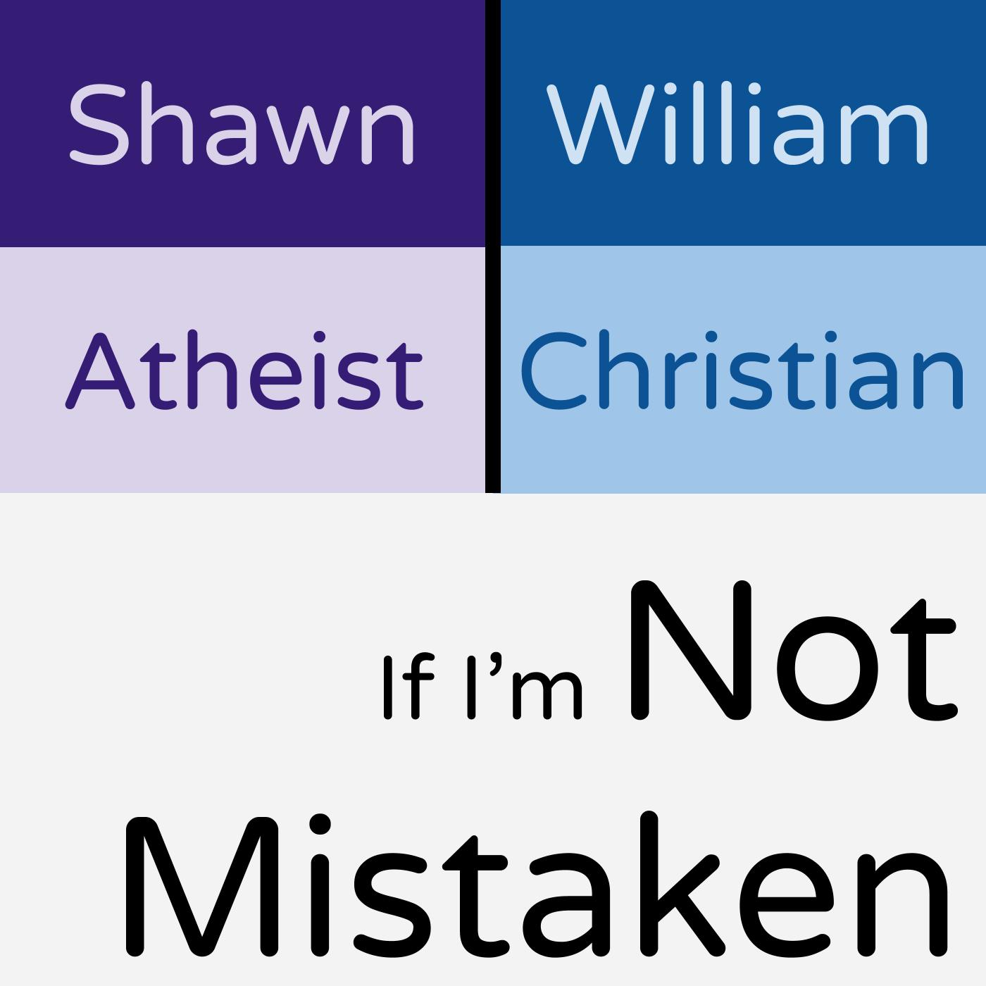If I'm Not Mistaken